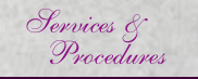 Services & procedures